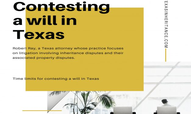 Podcast – Time limits for contesting a will in Texas