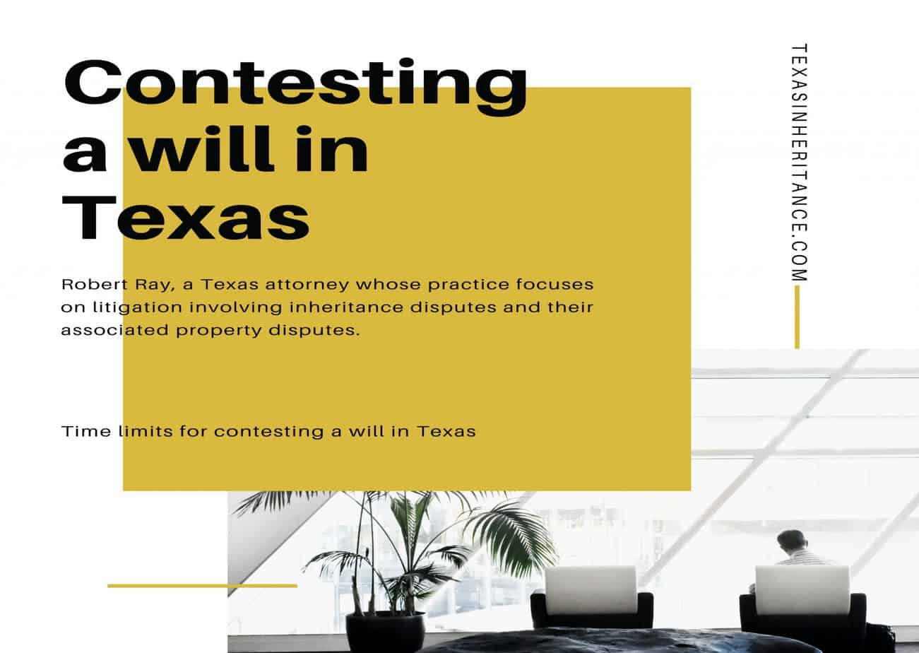 Time limits for contesting a will in Texas
